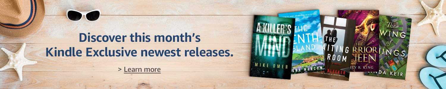 Discover this month's Kindle Exclusive new releases. Learn more.