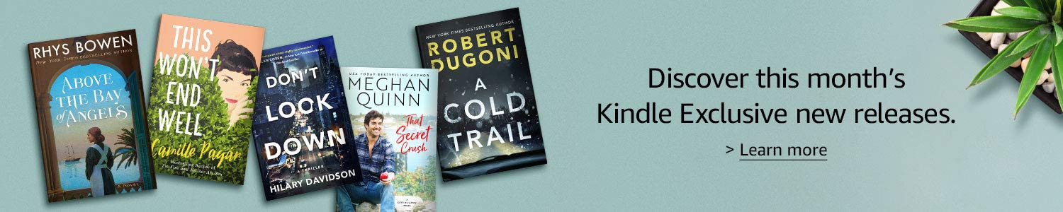 Discover this month's Kindle Exclusive newest releases. Learn more.