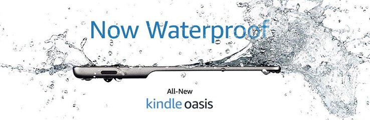 Now waterpoof | All-new Kindle Oasis