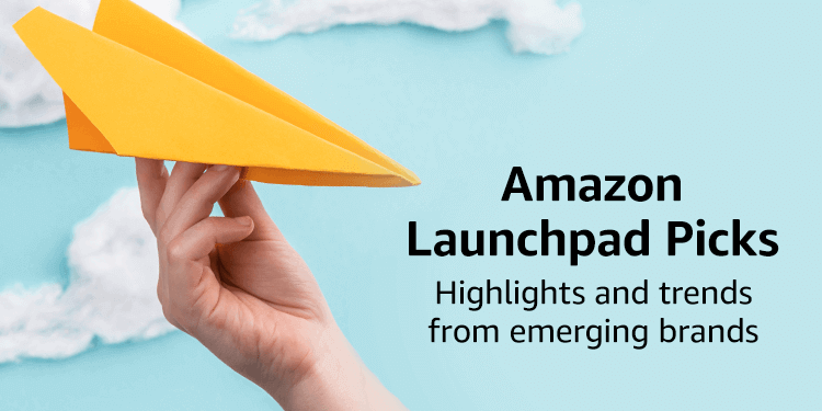 Amazon Launchpad Picks