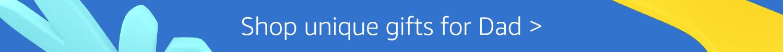 Shop unique gifts for Dad