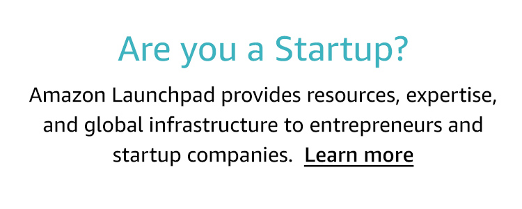 Are you a startup? Learn how Amazon Launchpad provides resources for entrepreneurs and startup companies.