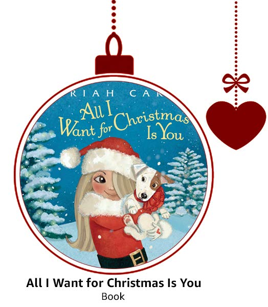 Mariah Carey's All I Want For Christmas Is You Book