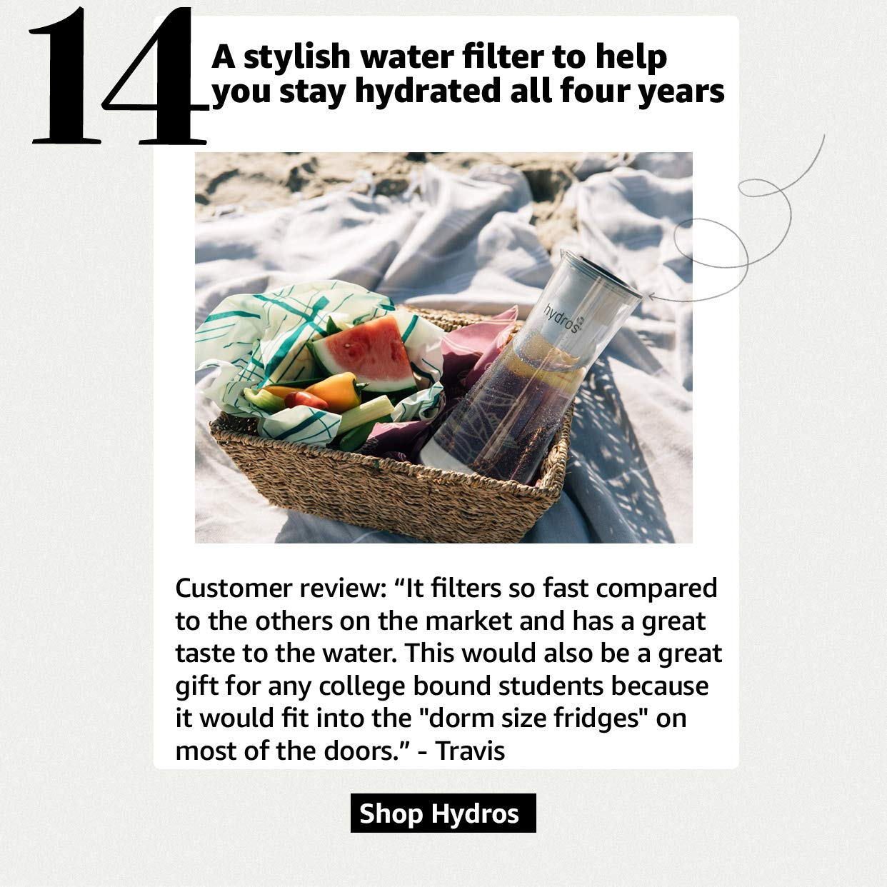 A stylish water filter to help you stay hydrated all four years