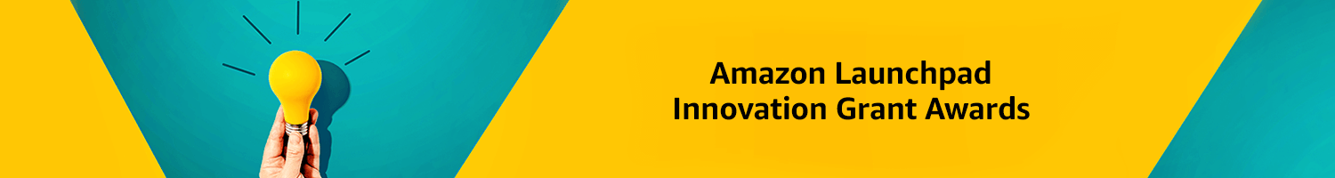 Amazon Launchpad Innovation Grant