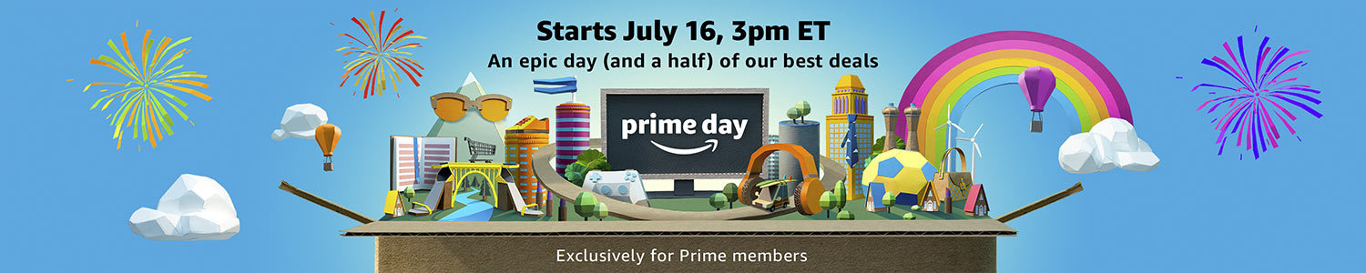 Starts July 16, 3pm ET. An epic day (and a half) of our best deals. Exclusively for Prime members