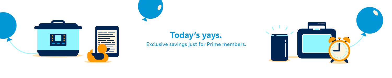 Exclusive Savings just for Prime members