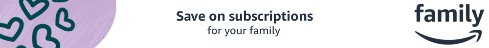 Save on subscriptions for your family