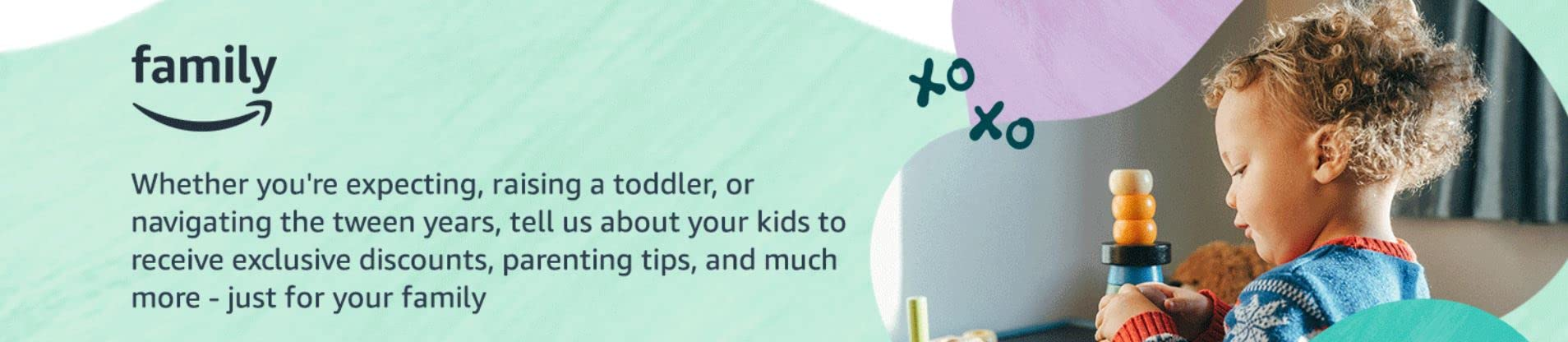 Amazon Family - tell us about your kids to receive age-based recommendations