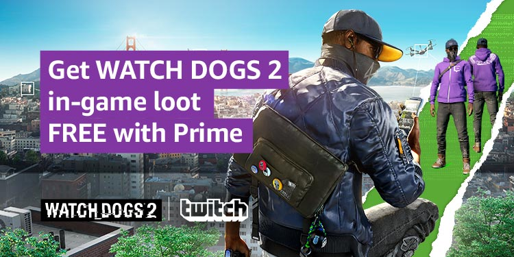Twitch Prime Watch Dogs 2