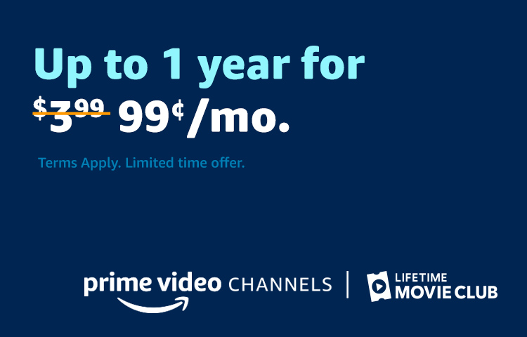 Lifetime Movie Club for $0.99/Mo up to a year.