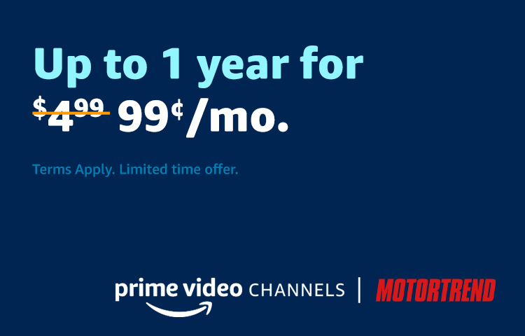 MOTORTREND for $0.99/mo.