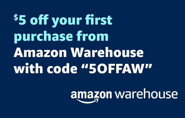 $5 off your first purchase from Amazon Warehouse