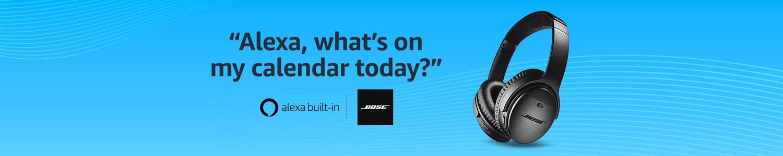 """Alexa, what's on my calendar todya?"" | Alexa built-in Bose QC 35 II Headphones"