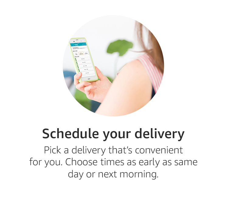 Schedule your delivery