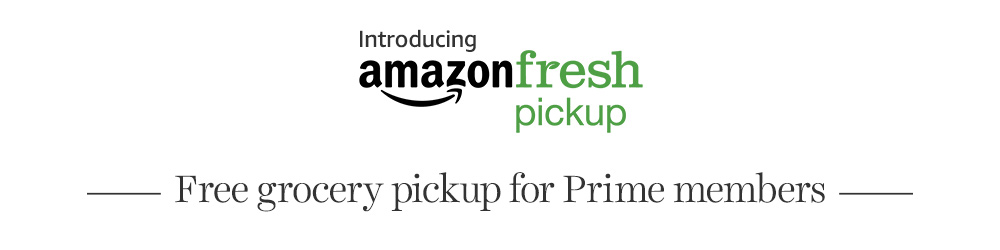 Introducing AmazonFresh Pickup. Free grocery pickup for Prime members.
