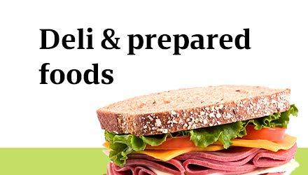 Deli & prepared foods