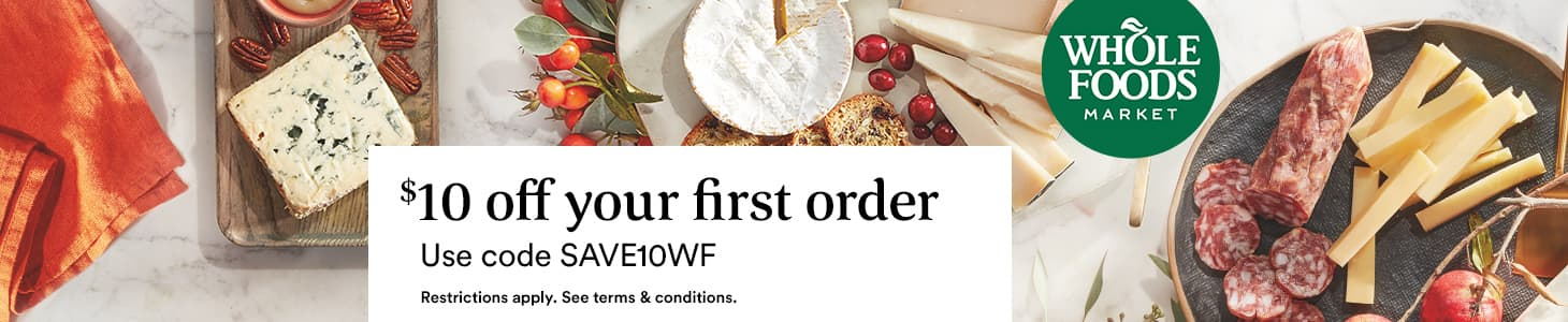 Get $10 off your first order // Use code SAVE10WF at checkout // Restriction apply. See terms & conditions.