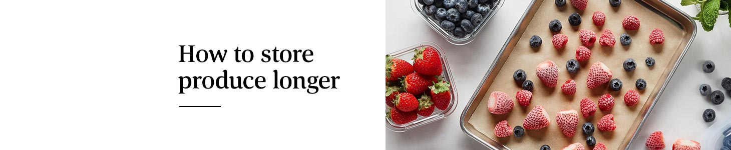 How to store produce longer