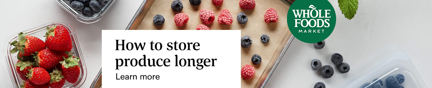 How to store produce longer learn more