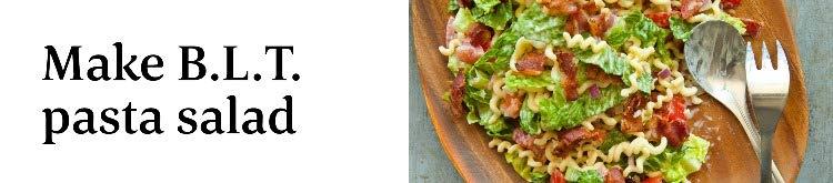 Make B.L.T pasta salad