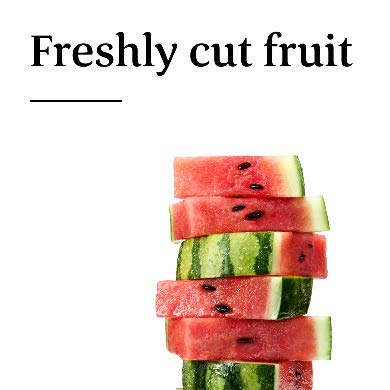 Freshly cut fruit
