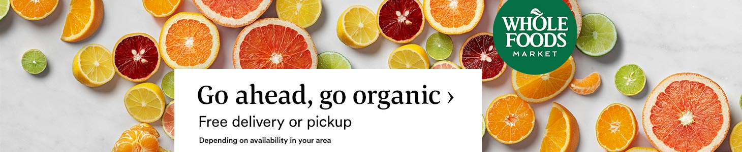 Go ahead, go organic › Free delivery or pickup. Depending on availability in your area