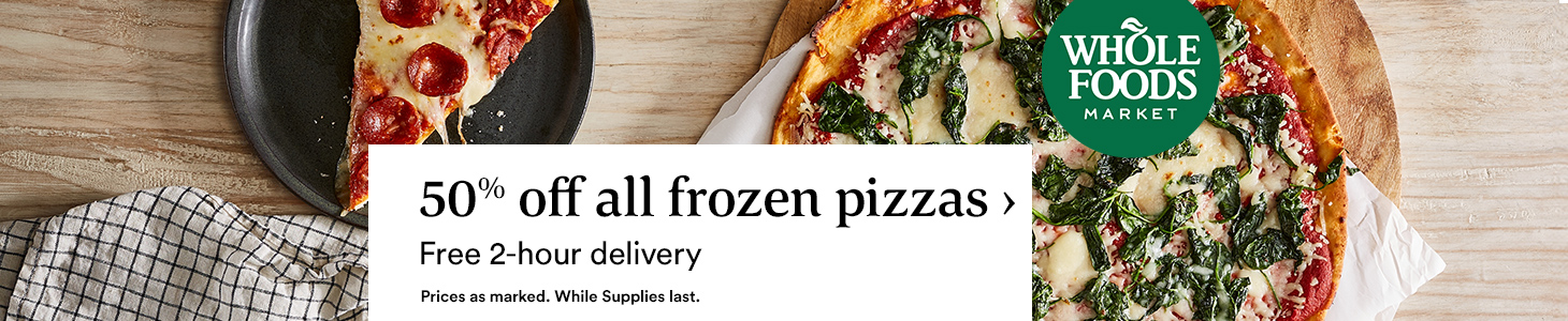 50% off all frozen pizzas > Free 2-hour delivery