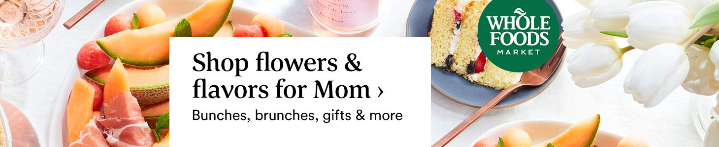 Shop flowers & flavors for mom › Bunches, brunches, gifts & more