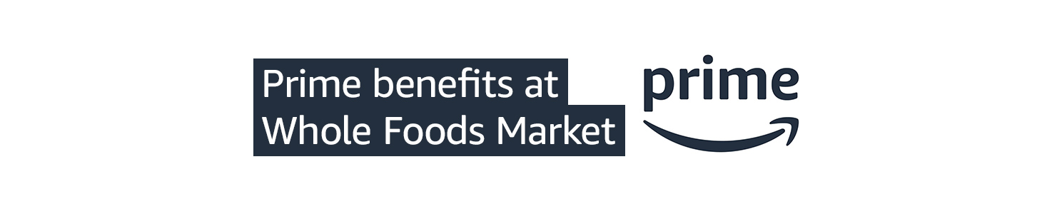 Prime benefits at Whole Foods Market