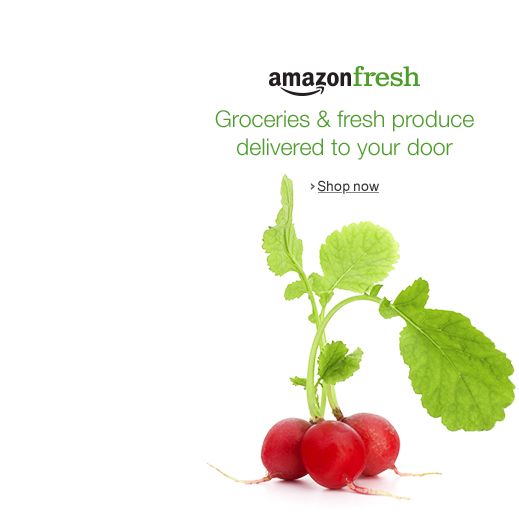 AmazonFresh:  groceries and fresh produce delivered to your door