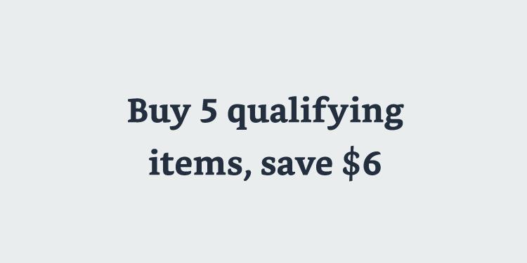Buy 5, Save $6