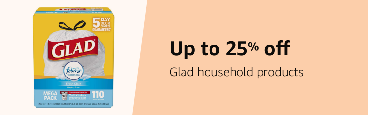 Save up to 25% on Glad household products