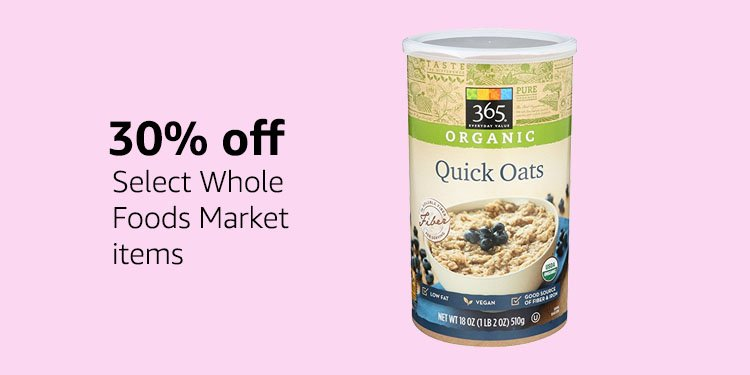 Save on Whole Foods Market items
