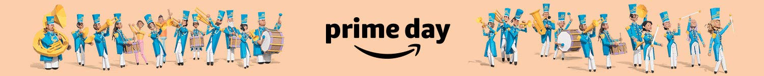 Prime Day: A two-day parade of epic deals.