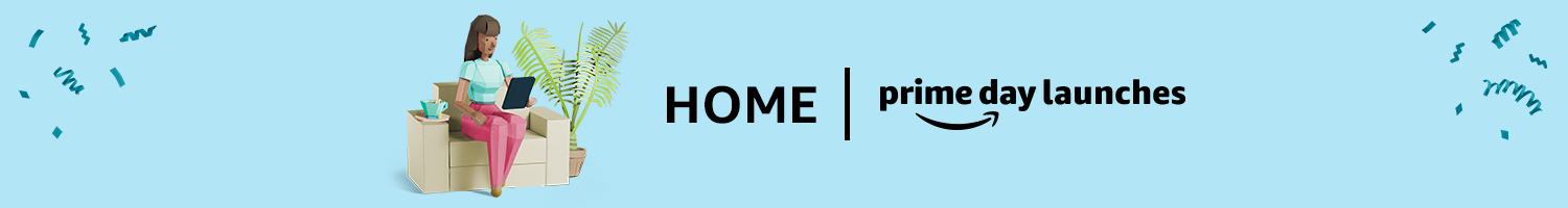 Prime Day Launches Home