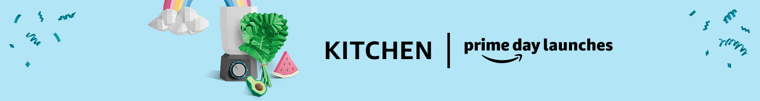 Prime Day Launches Kitchen
