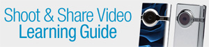 Shoot and Share Camcorder Learning Guide at Amazon.com