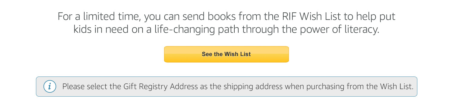 For a limited time, you can send items from the RIF Wish List to help children in poverty get the skills they need for a better future. See the Wish List.