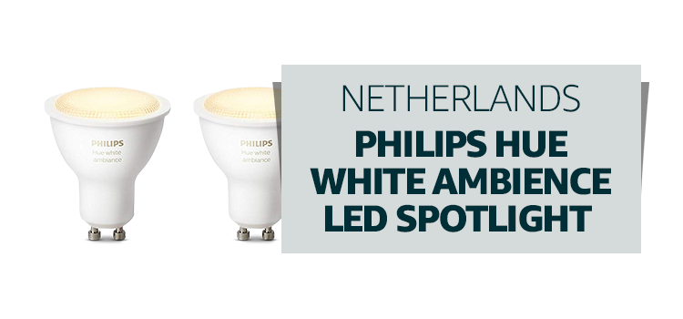 Netherlands - Philips Hue White Ambience LED Spotlight