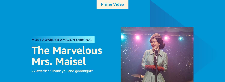 Most Awarded Amazon Original: The Marvelous Mrs. Maisel