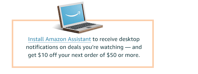 Install Amazon Assistant and get a discount