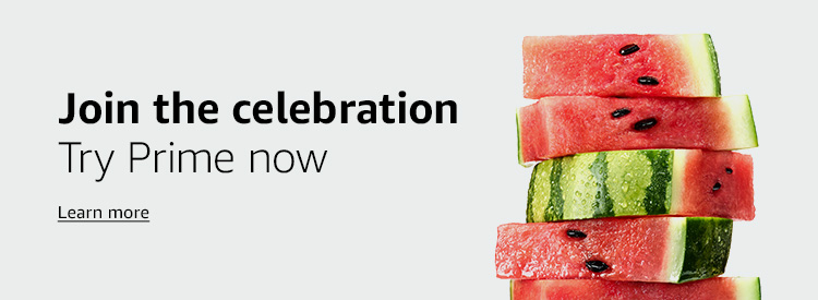 Join the celebration Try Prime free for 30 days