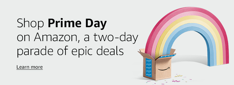 Shop Prime Day on Amazon, a 2-day parade of epic deals  Learn more