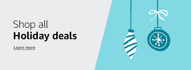 Shop all Holiday deals Learn more