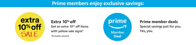 Prime members enjoy exclusive savings.