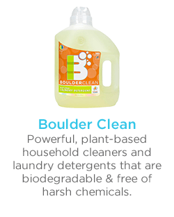 BOULDER CLEAN Powerful, plant-based household cleaners and laundry detergents that are biodegradable & free of harsh chemicals.