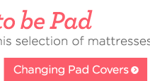 good to be pad. get comfort and protection with this selection of mattresses, pads and covers. changing pad covers