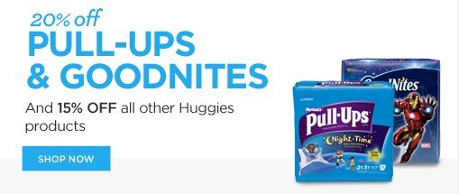 20% off Pull-Ups & Goodnites | 15% off all other Huggies