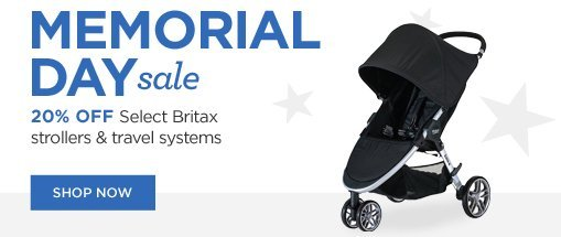 memorial day sale. 20% off select britax strollers and travel systems. shop now!